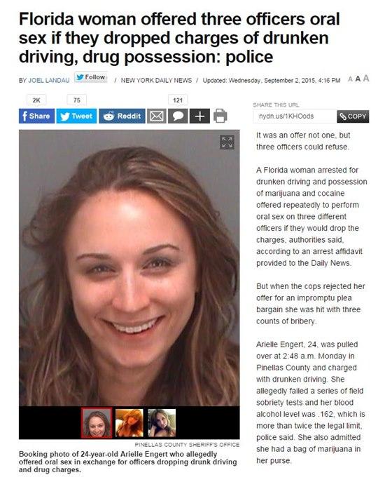 풀어줘, 그럼 내 몸 줄게 미국의 한 20대 여성이 음주 운전을 하고 마리화나와 코카인 소지 혐의로 경찰에 붙잡히자 자신을 풀어주면 구강 성교를 해주겠다고 제안해 충격을 주고 있다. / 뉴욕데일리캡처